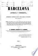 Barcelona; antiqua y moderne