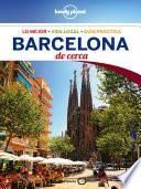 Barcelona De cerca 4 (Lonely Planet)