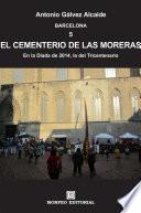 Barcelona. El Cementerio de las Moreras