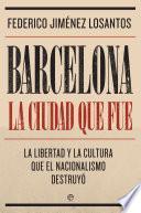 Barcelona. La ciudad que fue