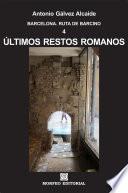 Barcelona. Últimos restos romanos