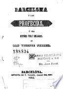 Barcelona y las profecias, ó sea, História, vida y milagros de San Vicente Ferrer