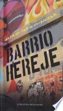 Barrio hereje