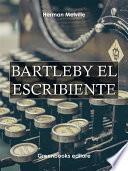 Bartleby el escribiente