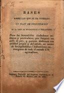 Bases sobre las que se ha formado un plan de colonización en el ysmo de Hoazacoalco ó Tehuantepec