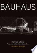 Bauhaus: Hannes Meyer
