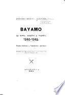 Bayamo, su toma, posesión é incendio (1868-1869)