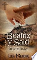 Beatriz y Said: La conciliación