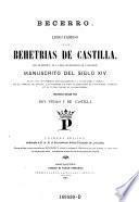Becerro. Libro famoso de las behetrias de Castilla, que se custodia en la real chancilleria de Valladolid. Primera ed. con un prologo ... (por Fabian Hernandez)