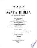 Bellezas de la Santa Biblia con reflecsiones [sic] morales