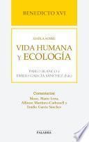 Benedicto XVI habla sobre vida humana y ecología