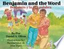 Benjamin and the Word/Benjamín y la palabra