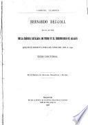 Bernardo Dez-Coll es el autor de la crónica catalana de Pedro IV el ceremonioso de Aragón que fue escrita por los años de 1365 a 1390, tesis doctoral