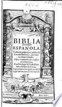 Biblia en lengua Española ... Aora de nuevo corregida [by Samuel de Casseres].