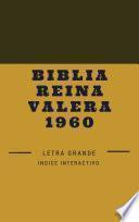 Biblia Reina Valera 1960: Letra Grande