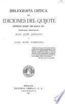 Bibliografía critica de ediciones del Quijote impresas desde 1605 hasta 1917