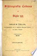 Bibliografía cubana del siglo XIX: 1869-1878