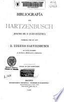 Bibliografía de Hartzenbusch (Excmo. Sr. D. Juan Eugenio)
