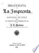 Bibliografía de la imprenta en Santiago de Chile desde sus orígenes hasta febrero de 1817