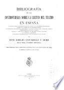 Bibliografía de las controversias sobre la licitud del teatro en España