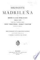Bibliografía madrileña, o descripción de las obras impresas en Madrid
