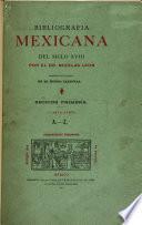 Bibliografía mexicana del siglo XVIII.