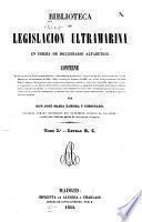 Biblioteca de legislacion ultramarina en forma de diccionario alfabético