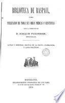 Biblioteca de Raspails o sea Publicación de todas sus obras medicas y cientificas