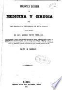 Biblioteca escogida de medicina y cirugía