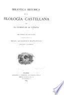 Biblioteca histórica de la filología castellana