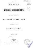 Biblioteca historica de Puerto-Rico