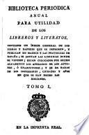 Biblioteca periodica anual para utilidad de los libreros y literatos