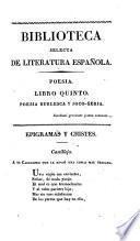 Biblioteca selecta de literatura española, o, Modelos de elocuencia y poesia, tomados de los escritores mas célebres por P. Mendibil y M. Silvela