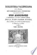Biblioteca valenciana de los escritores que florecieron hasta nuestros dias: Los autores desde el año 1701 hasta el presente de 1829