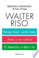 Biblioteca Walter Riso. 1a entrega (pack)