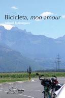 Bicicleta, mon amour