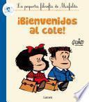 ¡Bienvenidos al cole! (La pequeña filosofía de Mafalda)
