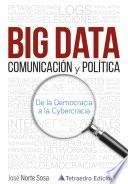BIG DATA Comunicación y Política