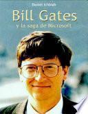 Bill Gates y la saga de Microsoft