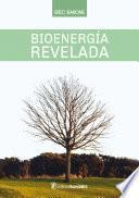 Bioenergía revelada