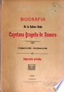 Biografia de la Señora Doña Cayetana Grageda de Romero, 7 de agosto de 1835 - 26 de febrero de 1905