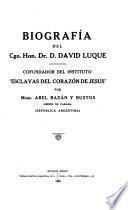 Biografia del Cgo. Hon. D. David Luque, 1828-1892