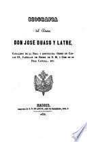 Biografía del doctor Don José Duaso y Latre, caballero de la Real y distinguida Orden de Cárlos III, Capellan de Honor de S.M. y Juez de su Real Capilla, etc
