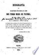 Biografía del excelentisimo señor mariscal de campo Don Pedro Maria de Pastors