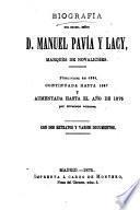 Biografía del excmo. señor d. Manuel Pavía y Lacy, marqués de Novaliches, publ., continuada y aumentada por diversos autores