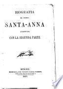 Biografía del general Santa-Anna