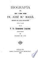 Biografía del ilmo. y rdmo. padre fr. José Ma. Masiá
