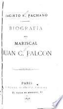 Biografia del Mariscal Juan C. Falcon