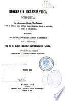 Biografía eclesiástica completa