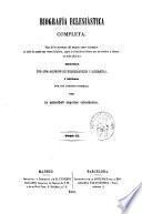 Biografía eclesiastica completa